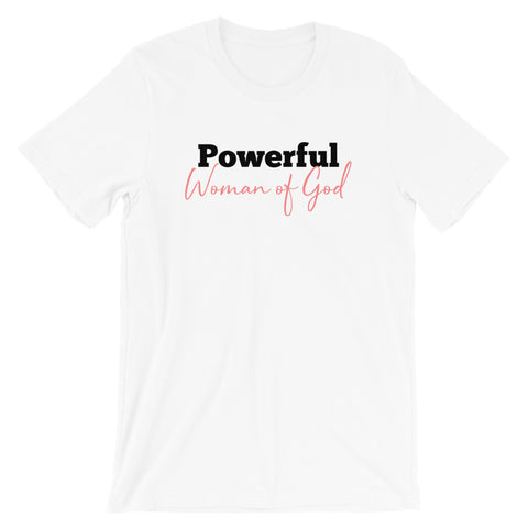 Powerful Woman of God T-Shirt