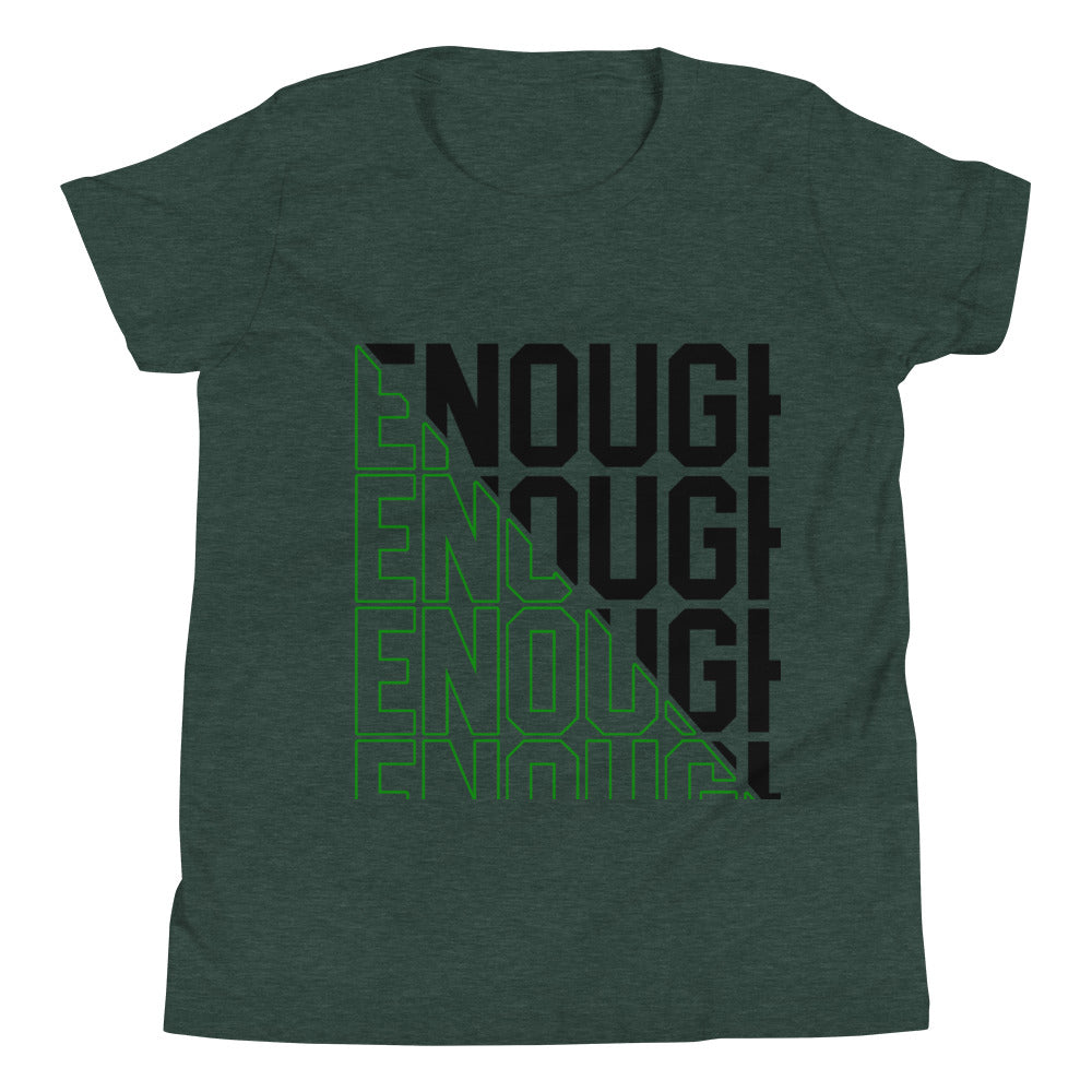 Youth Enough is enough T-Shirt