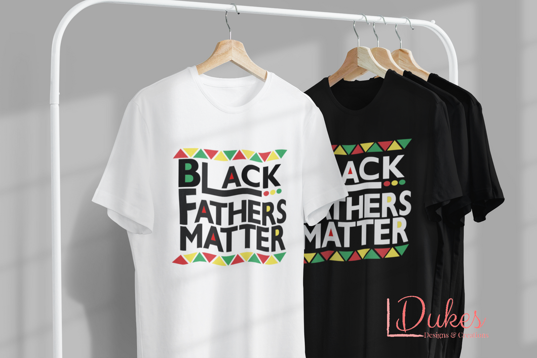 Black Fathers Matter Tee