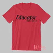 Load image into Gallery viewer, Educator Est... Tee