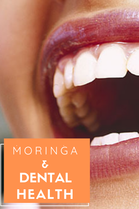 Moringa and Dental Health