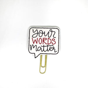 Your Words Matter Paper Clip