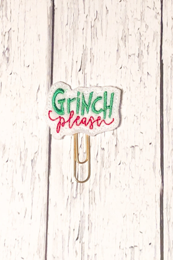 Grinch Please Paper Clip