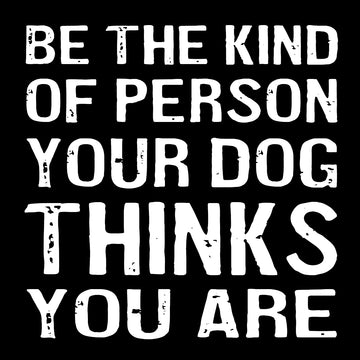 Be The Kind of Person