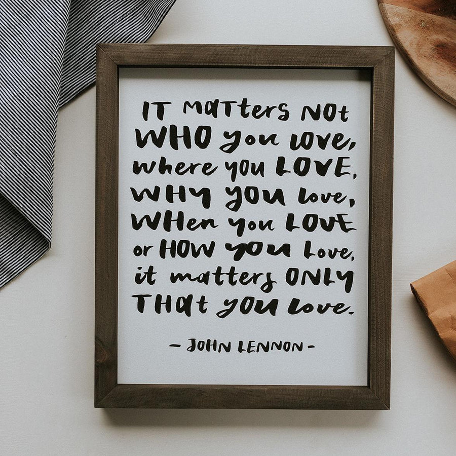 Matters Not Who - Framed Wall Art
