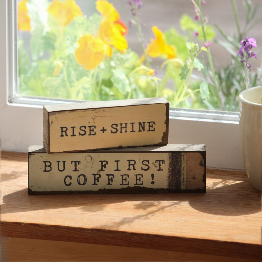 Timber Bits Art Block - Rise + Shine, But First Coffee