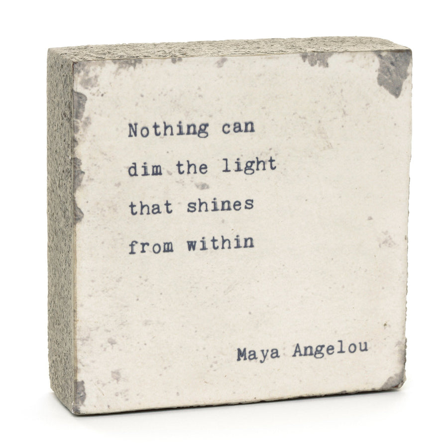 art block maya angelou quote nothing can dim