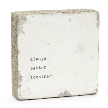wood art block always better together quote