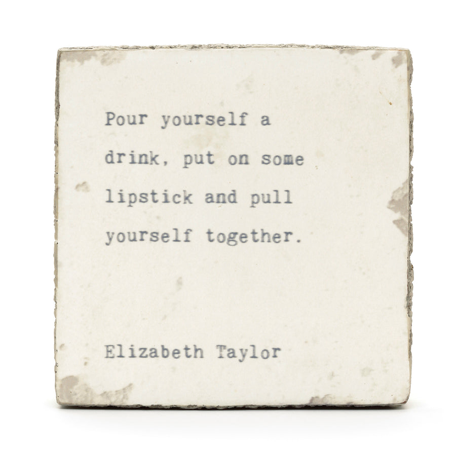 wood art block elizabeth taylor quote pour drink