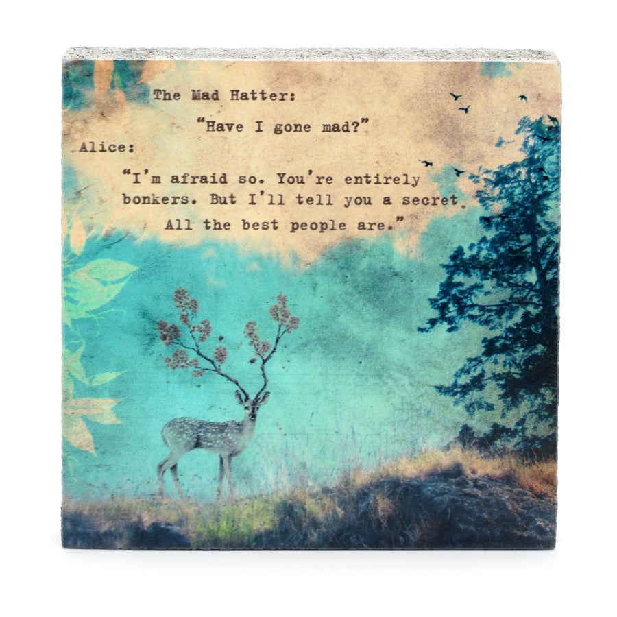 wood art block mad hatter quote