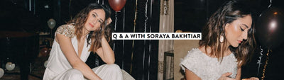 Q and A With Soraya Bakhtiar