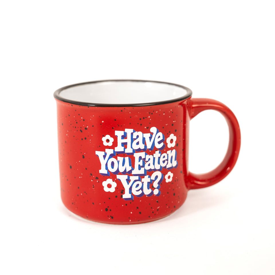 Have You Eaten Yet? Ceramic Mug #1