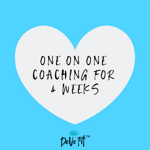 DeVo Fit™ 1-ON-1 COACHING FOR 4 WEEKS