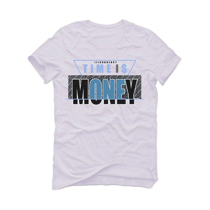 Air Jordan 3 UNC White T-Shirt (Time is money)