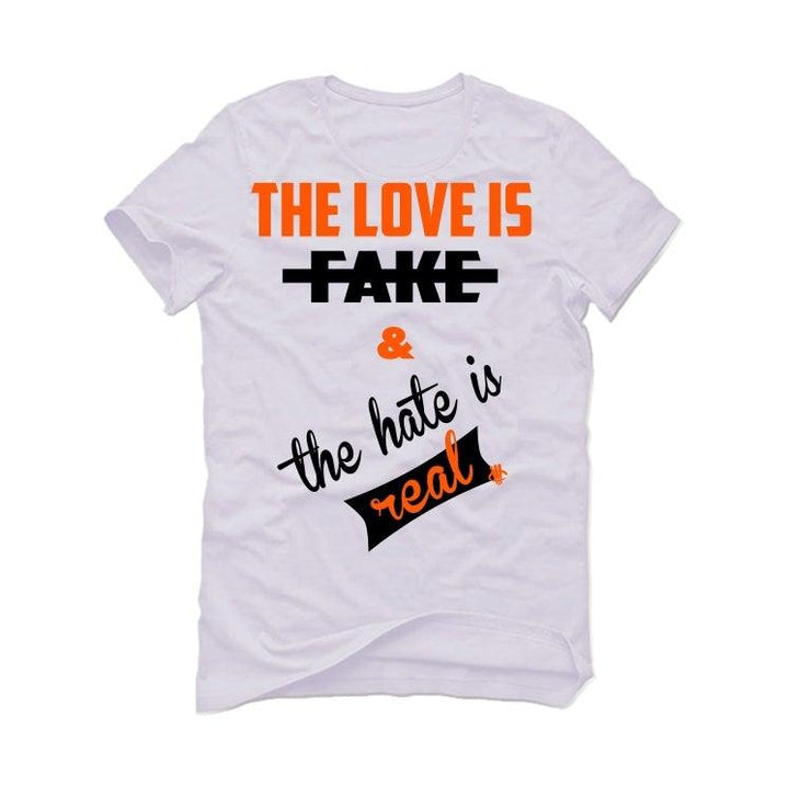 Air Jordan RETRO 1 (Orange black) 2019 White T-Shirt (Love is fake)