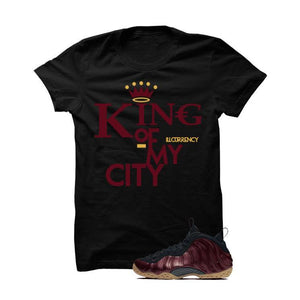 Foamposite One Maroon Black T Shirt (King Of My City)