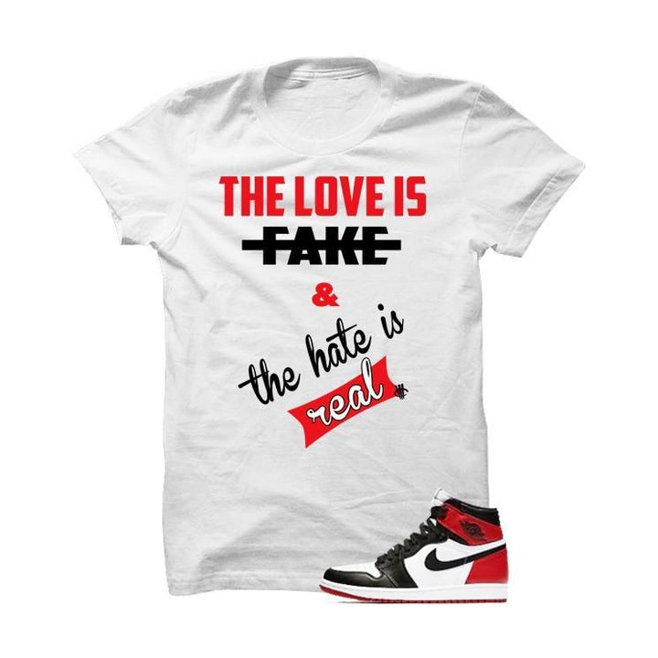 Jordan 1 Og Black Toe White T Shirt (Love Is Fake)