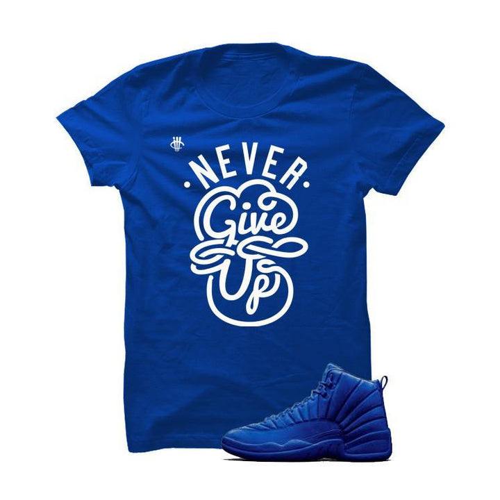 Jordan 12 Blue Suede Royal Blue T Shirt (Never Give Up)