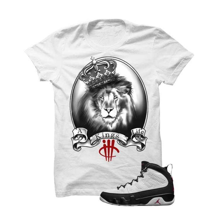 Jordan 9 Og True Red White T Shirt (A Kings Life)