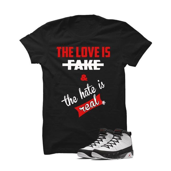 Jordan 9 Og True Red Black T Shirt (Love Is Fake)