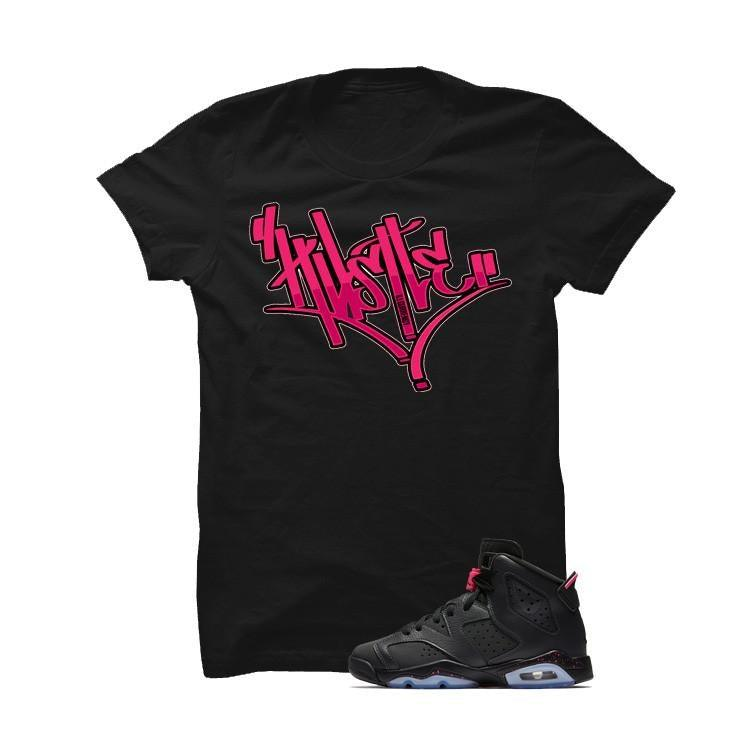 Jordan 6 Gs Hyper Pink Black T Shirt (Hustle)