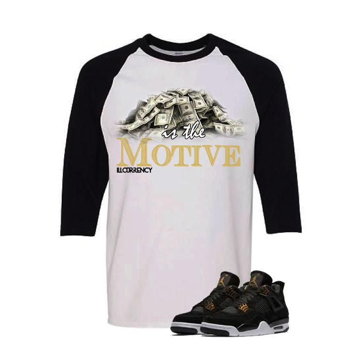 Jordan 4 Royalty White And Black Baseball T's (Money Is The Motive)