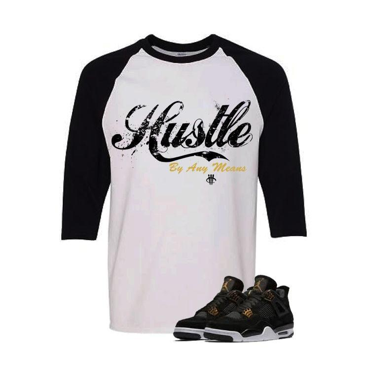 Jordan 4 Royalty White And Black Baseball T's (Hustle By Any Means)