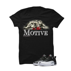 Jordan 12 Low Playoff Black T Shirt (Money Is The Motive)
