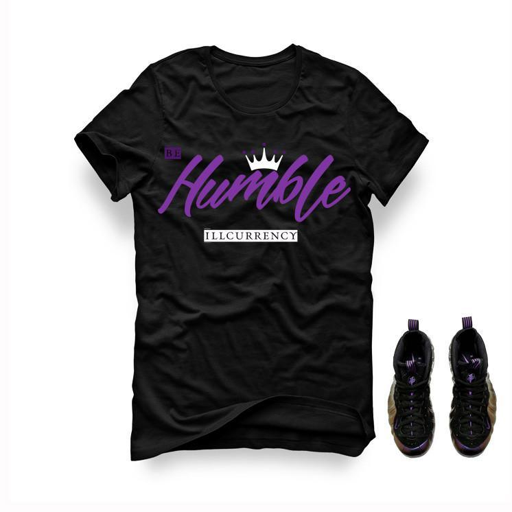 Foamposite One Eggplant Black T Shirt (Be Humble)