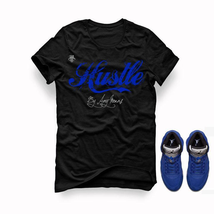 Air Jordan 5 Blue Suede black T (Hustle by any means)