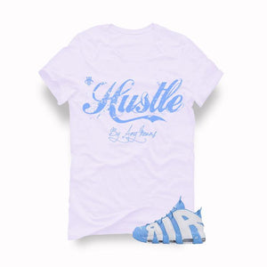 Nike Air More Uptempo UNC White T (Hustle by any means)