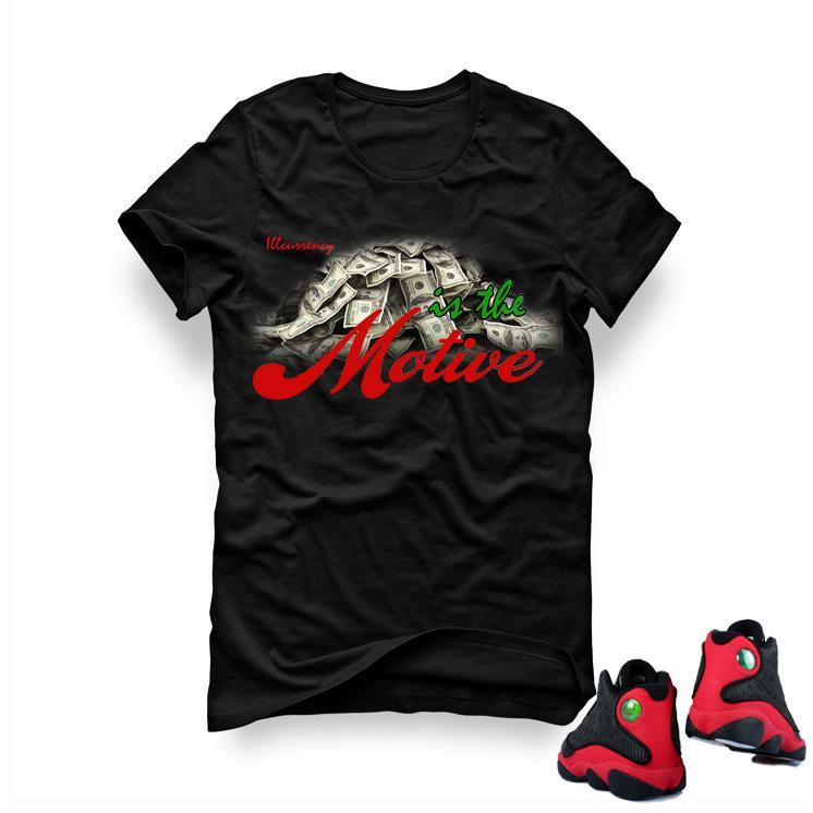 "Air Jordan 13 ""Bred"" Black T (Money is the motive)"
