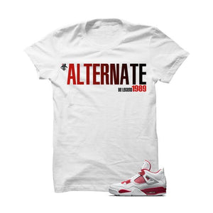 Alternate Be Legend Jordan 4 Alternate 89 White T Shirt
