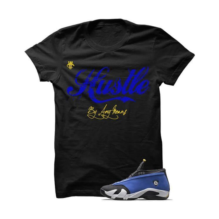 Hustle By Any Means Laney Jordan 14 Black T Shirt