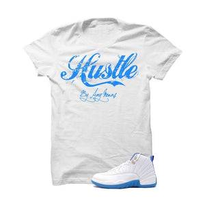 Jordan 12 Gs University Blue White T Shirt (Hustle By Any Means)