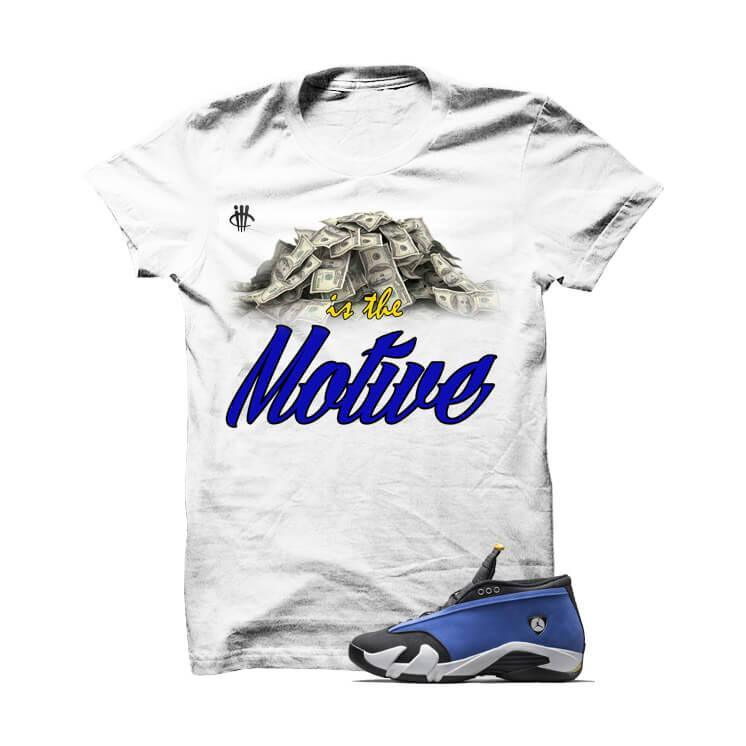 Money Is The Motive Laney Jordan 14 White T Shirt