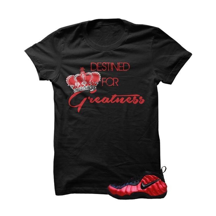 University Red Foams  Black T Shirt (Destined For Greatness)