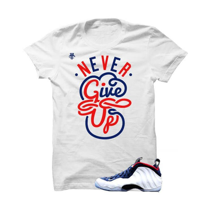 USA Foamposite One White T Shirt (Never Give Up)