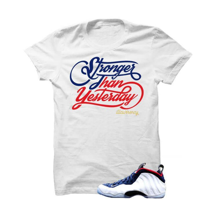 USA Foamposite One White T Shirt (Stronger Than Yesterday)