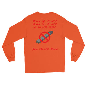 """No Juuling"" Long Sleeve T-Shirt"