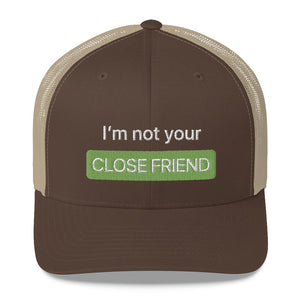 """Close Friends"" Trucker Cap"