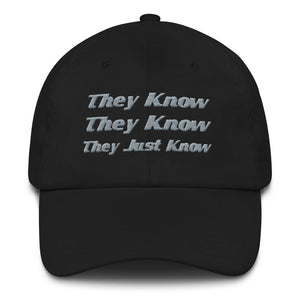 """They Know"" Hat"