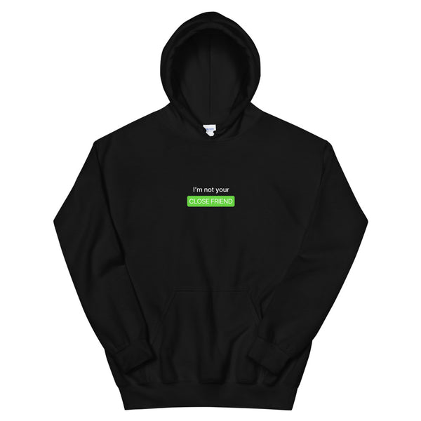 """Close Friends"" Hoodie"