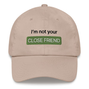 """Close Friends"" Hat"