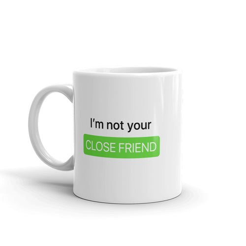 Close Friends Mug