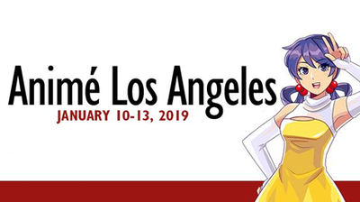Anime LA - January 10-13, 2019 | Ontario, CA