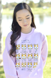 I want to... Corgi Emoticon Sweatshirt