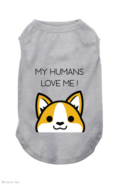 My humans love me - Corgi Dog Tank Top