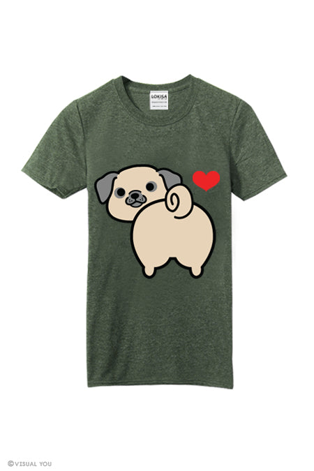 I love Pug Butt T-Shirt