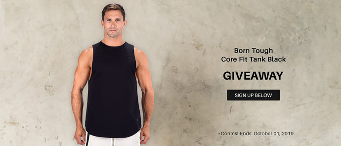 Born Tough Core Fit Tank Black Giveaway